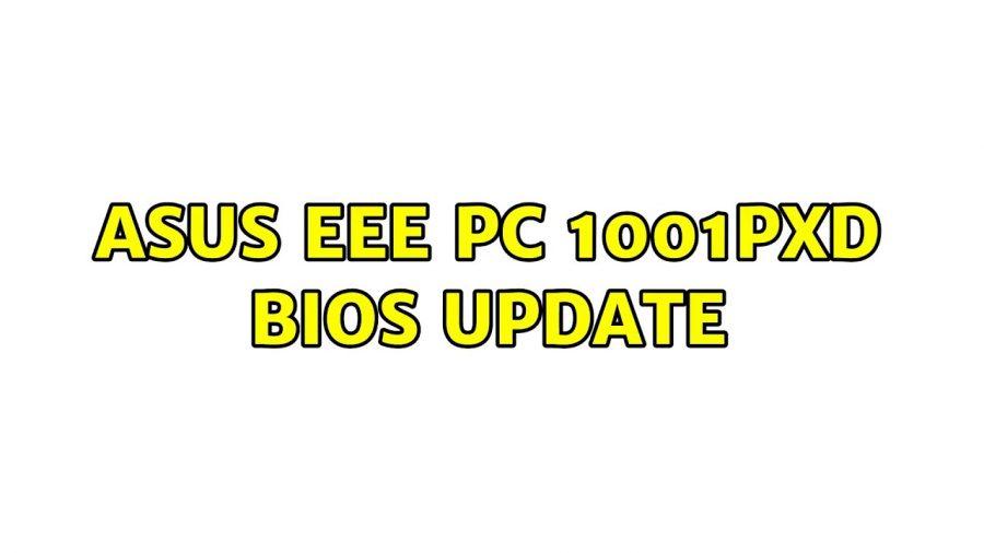 Asus Eee Pc 1001Pxd 4Gb Ram 1