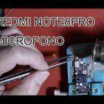 Cambiar Microfono Xiaomi Redmi Note 3 Pro 3