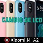 Repuestos Xiaomi Mi A2 2