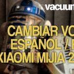 Voces Xiaomi Vacuum 3