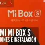Xiaomi Mi Box S Opiniones 1