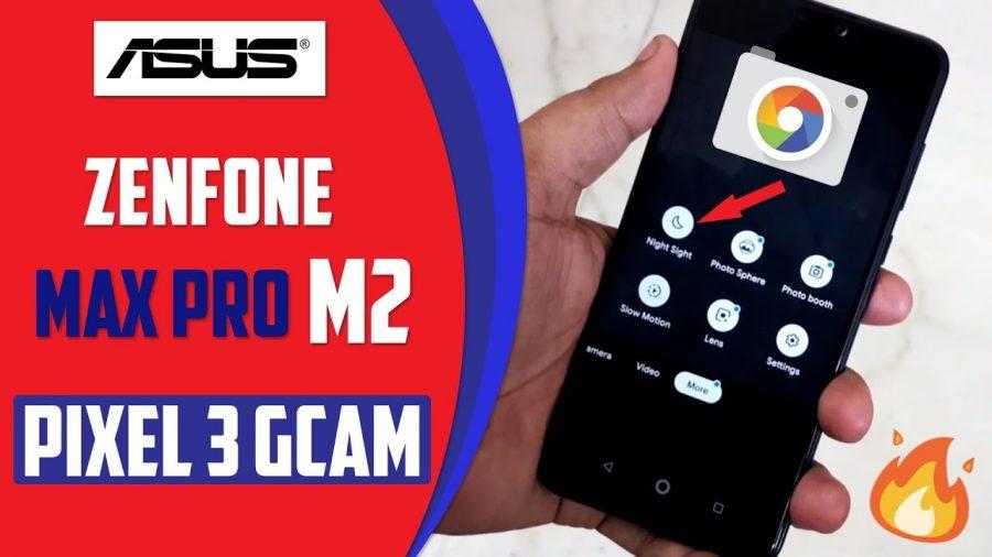 Gcam Asus Zenfone Max Pro M2 1